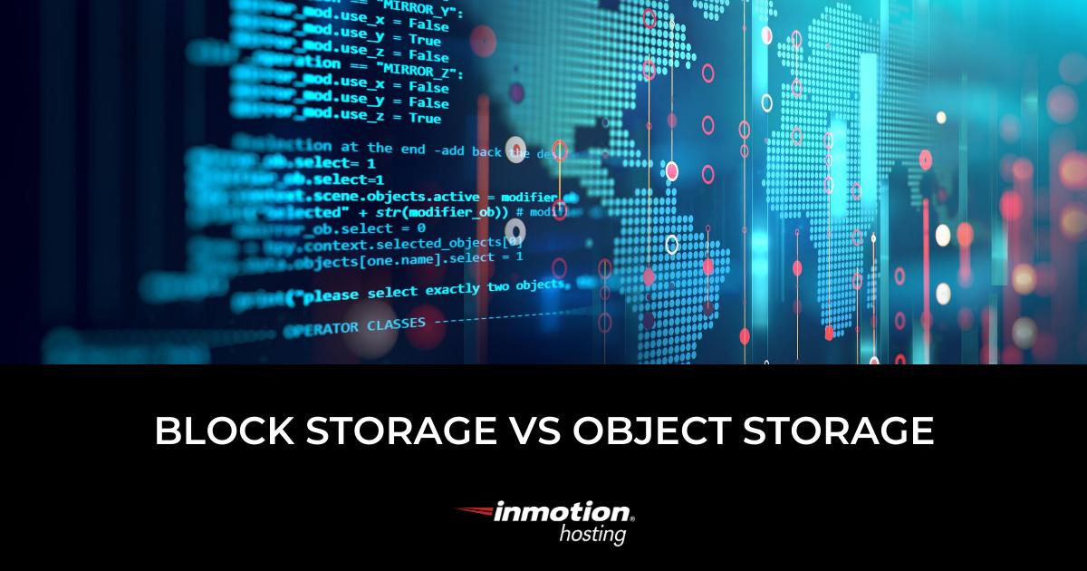 Block Storage Object Storage 1