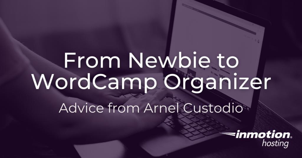 From Newbie to WordCamp Organizer
