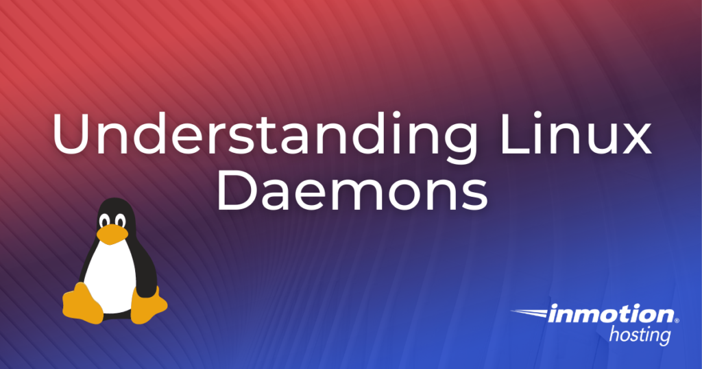 Understanding Linux Daemons