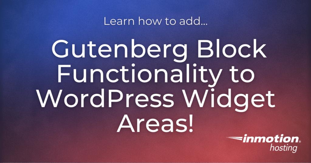 Gutenberg blocks for widgets