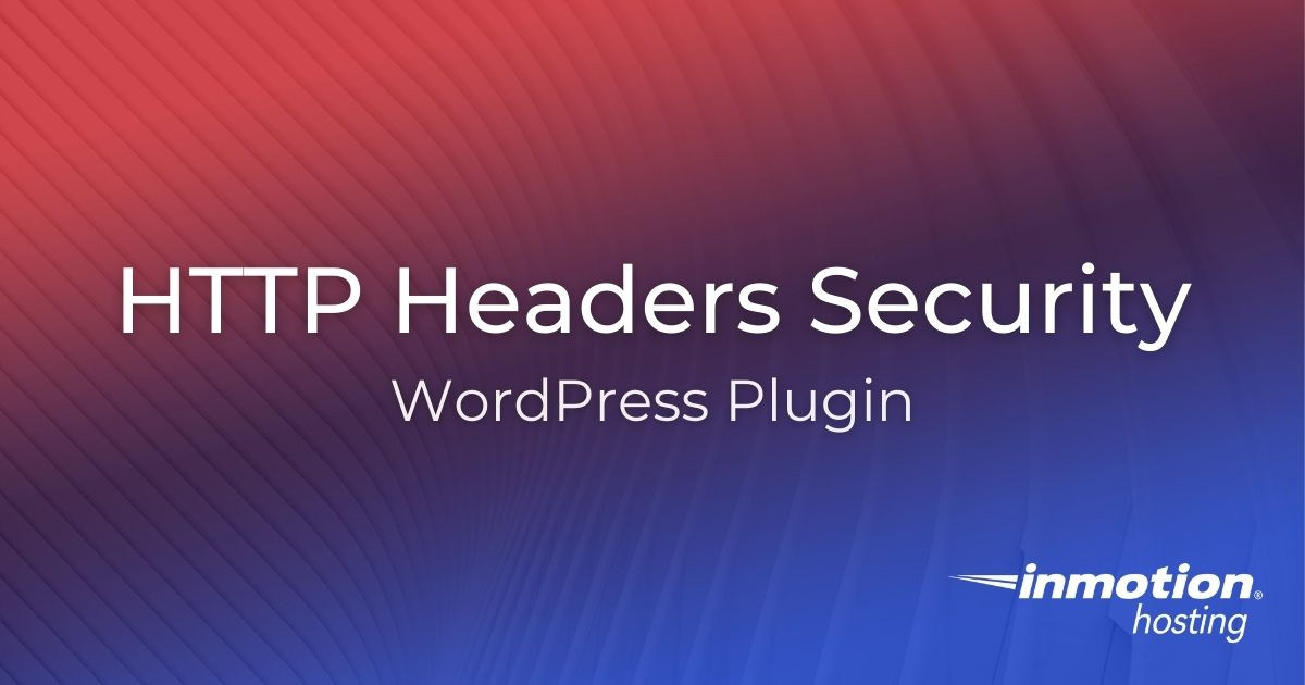 HTTP Headers WordPress Plugin for Security