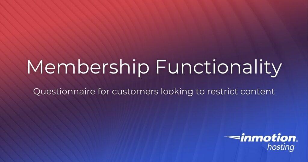 membership functionality