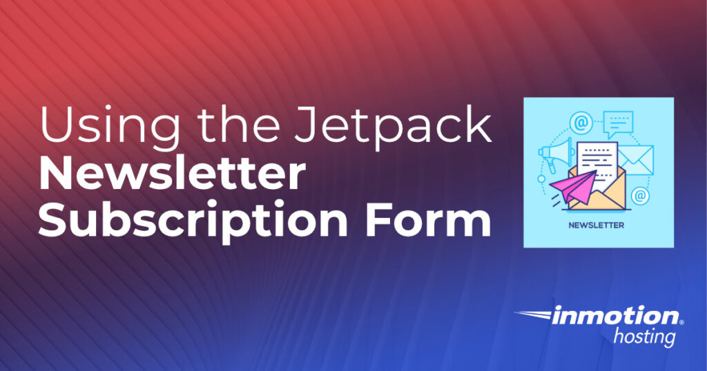 Using the Jetpack newsletter subscription form header graphic