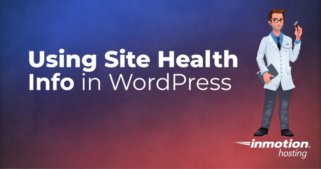 Using Site Health Info in WordPress image header