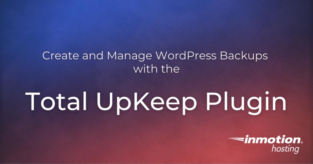 Total upkeep plugin