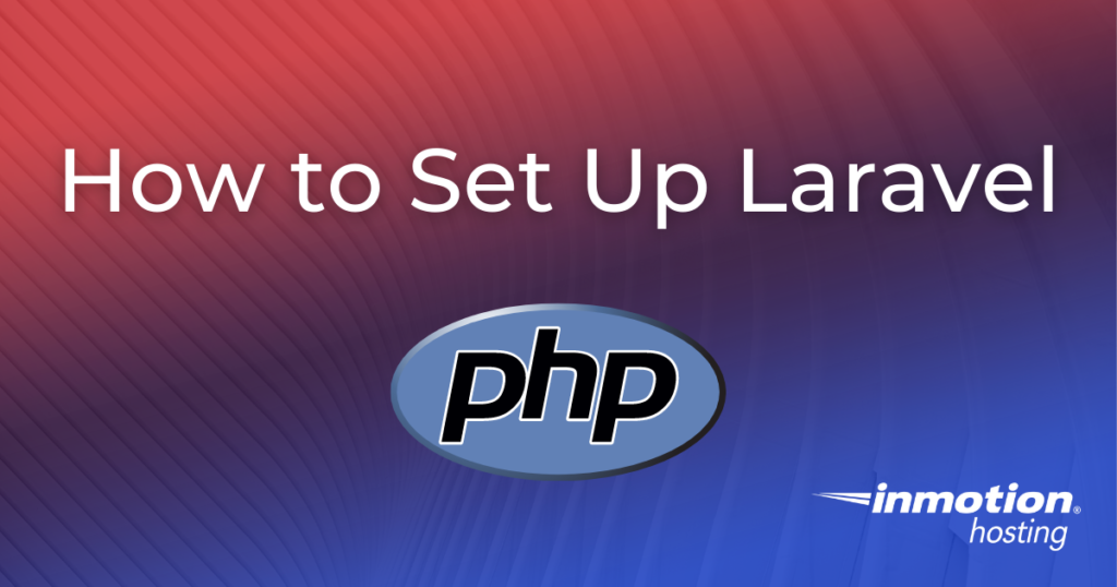 How to Set Up Laravel