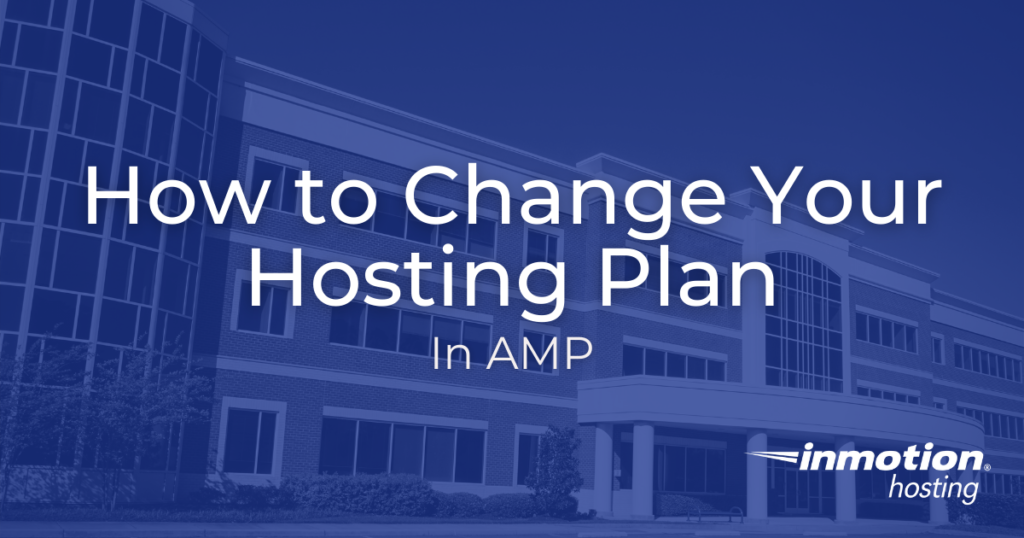 Learn how to upgrade your web Hosting plan