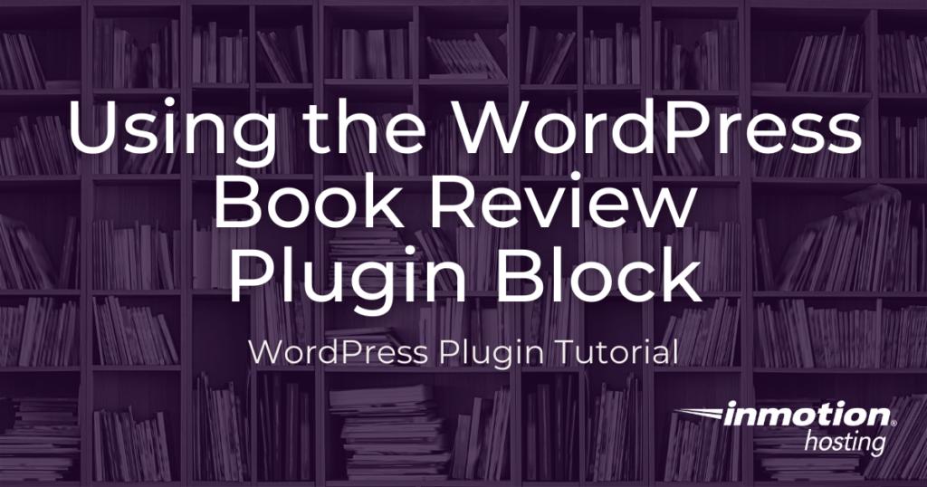 Using wordpress book review block