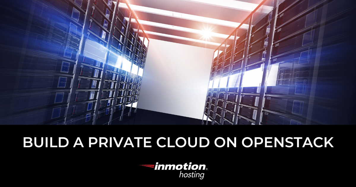 Build a Private Cloud on OpenStack