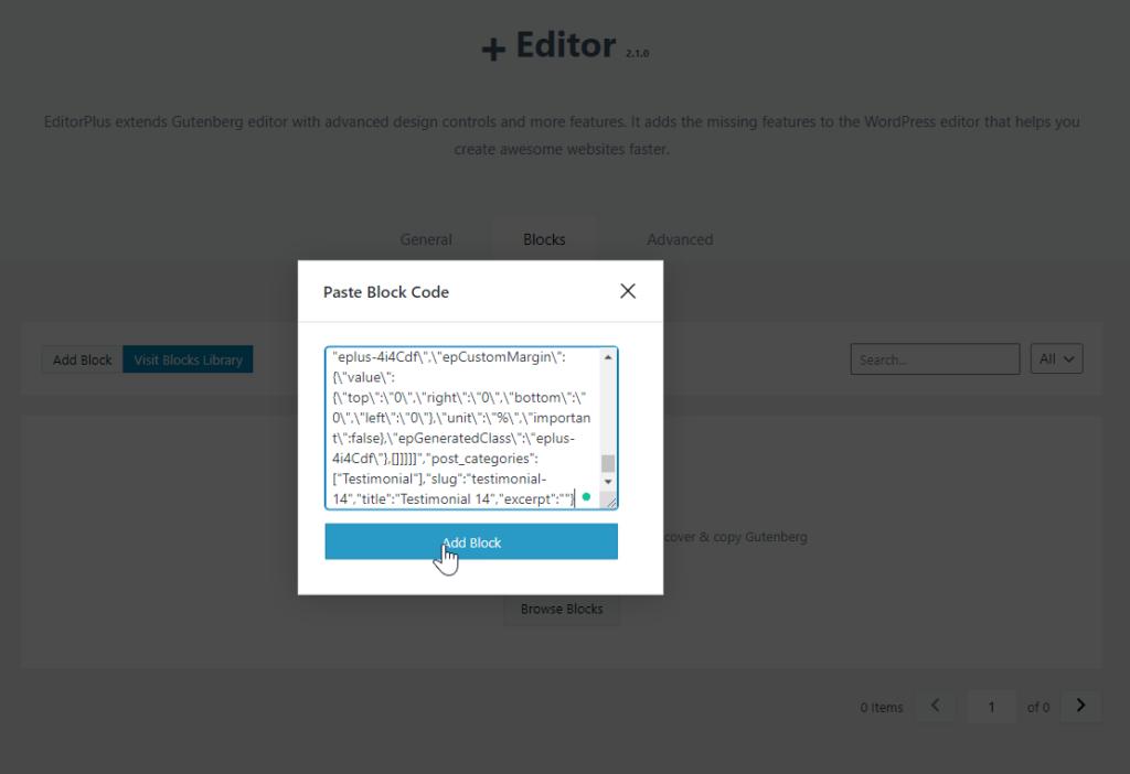 Paste the block code in the Editor Plus plugin