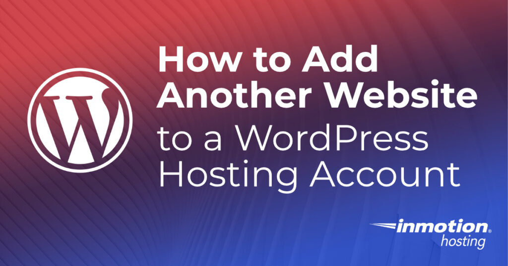 Add another Website to a WordPress Hosting Account header image
