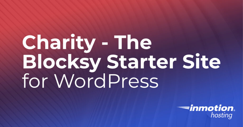 Charity- Blocksy Starter Site for WordPress article header graphic