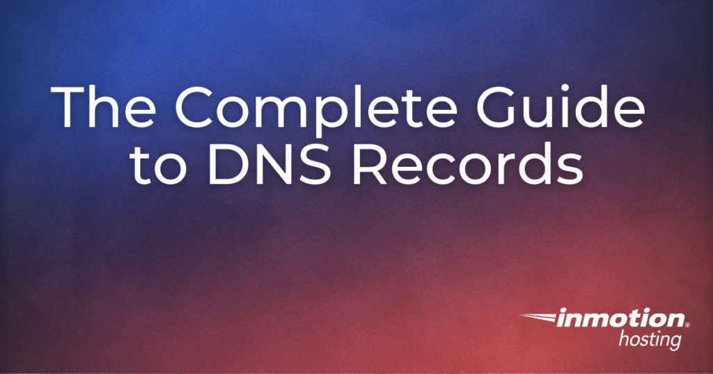 Complete Guide to DNS Records title image
