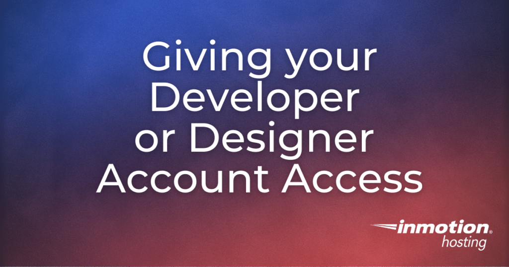 header image for 'Giving your Developer or Designer Account Access'