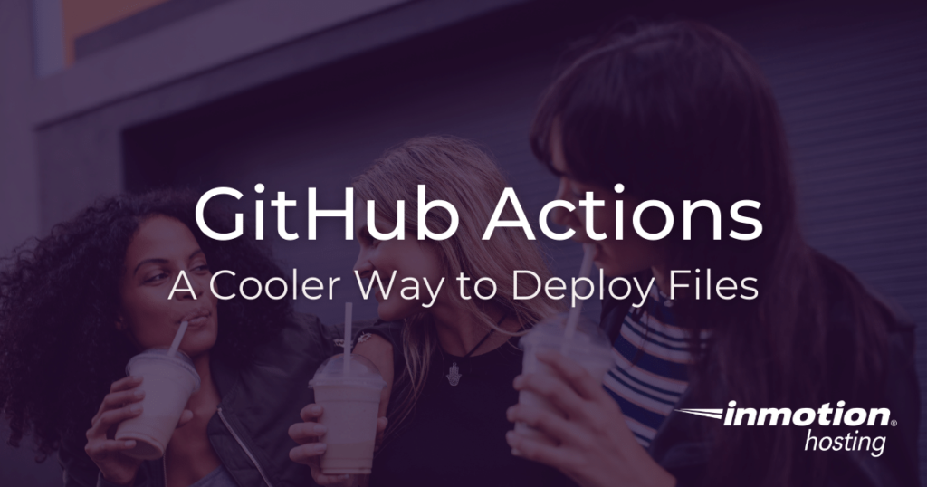 GitHub actions for file deployment, FTP, and SCP