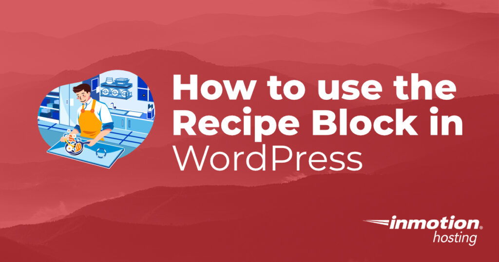 How to use the Recipe Block in WordPress header image