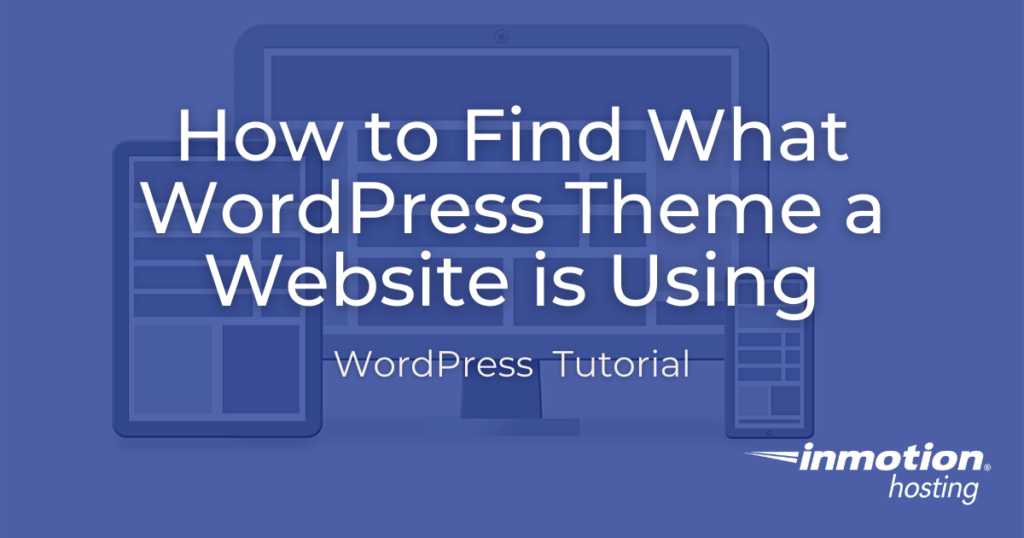 how to find what wordpress theme a website is using