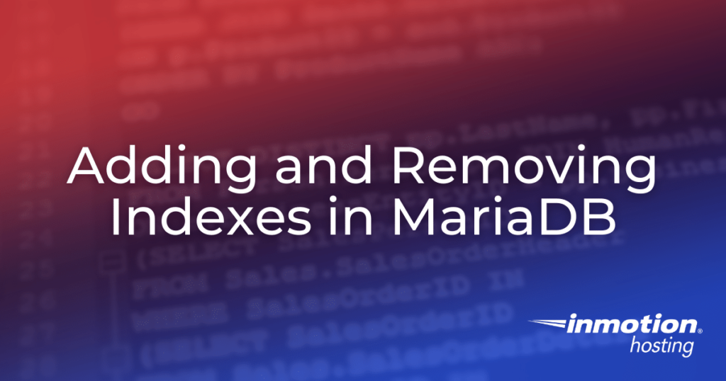 Adding and Removing Indexes in MariaDB