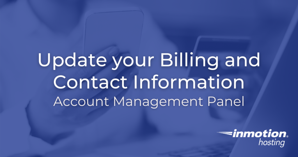 How to Update your Billing and Contact Info in AMP