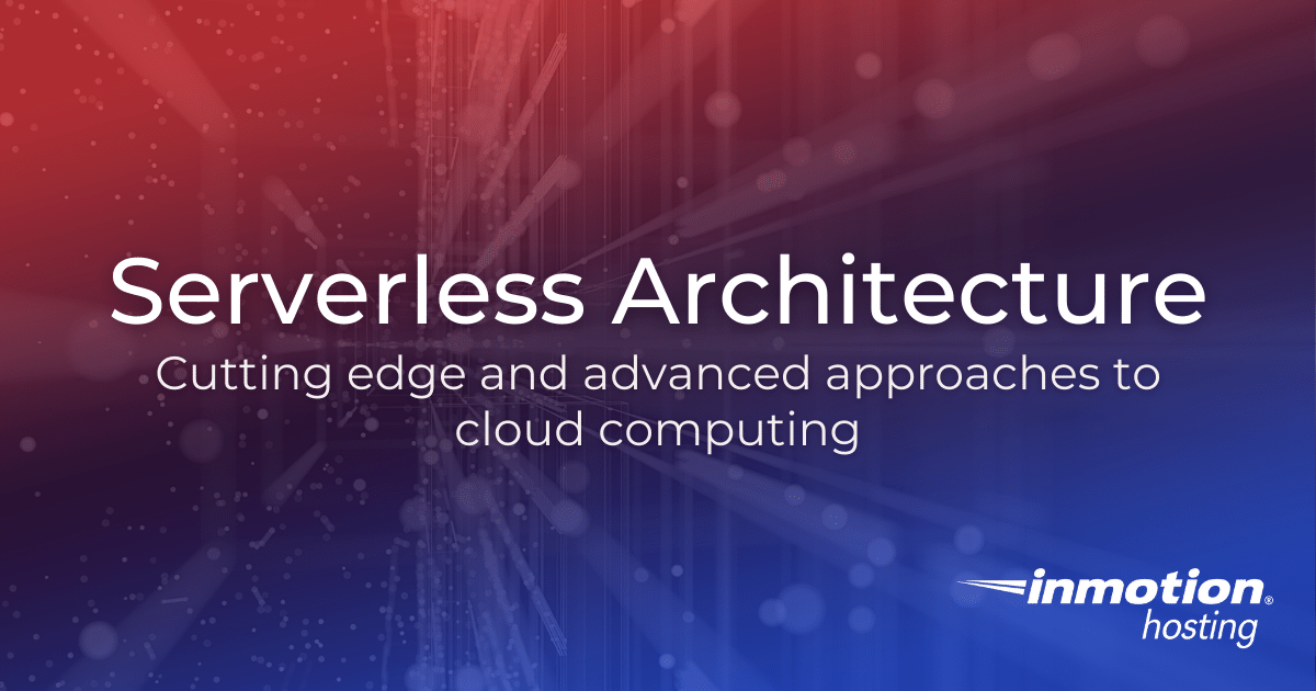Serverless Architecture What Is It