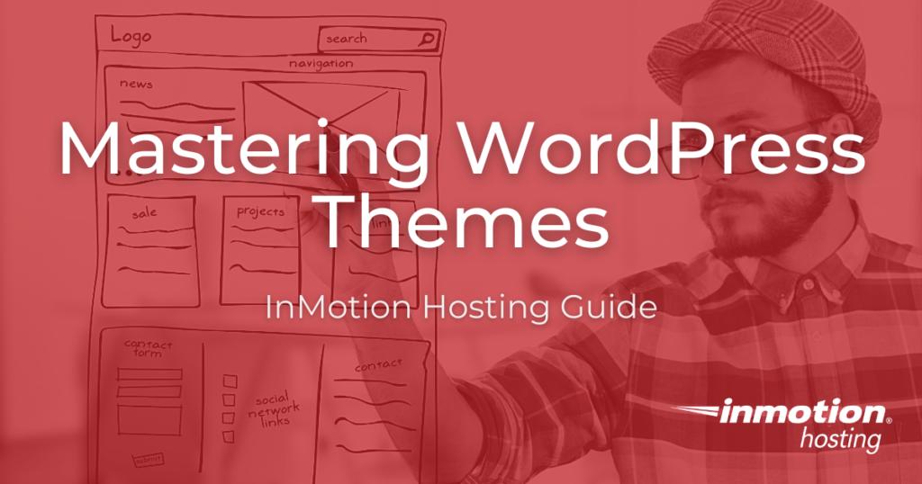 mastering wordpress themes