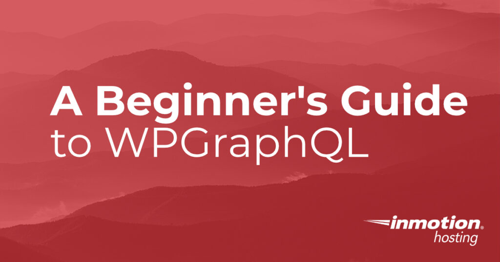 Beginner's Guide to WPGraphQL header image