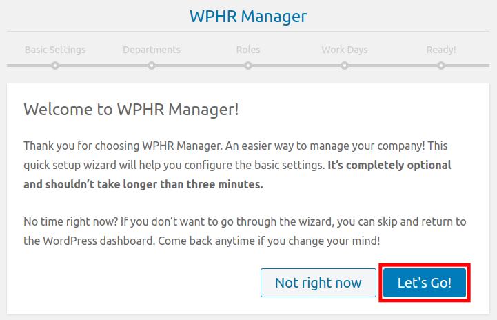 Begin the WP-HR Quick Start