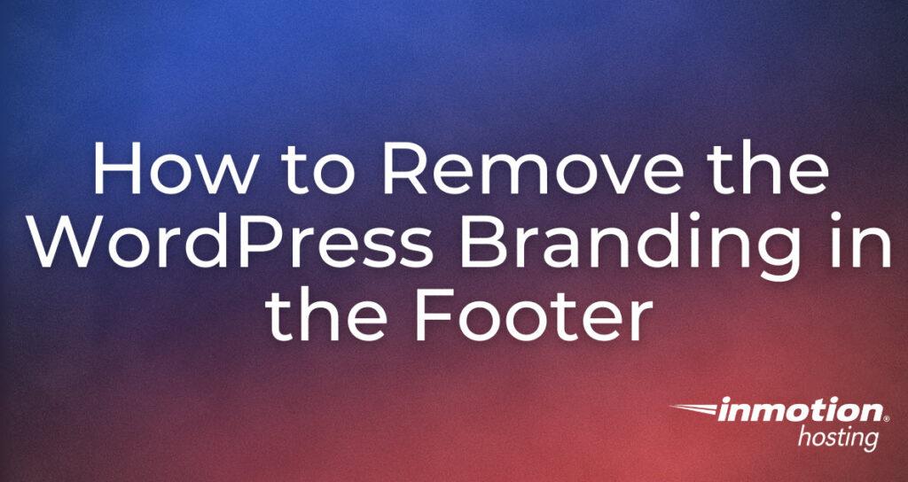 Remove WordPress Branding article header image