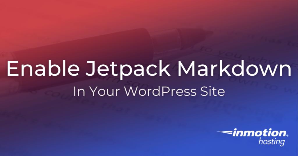 Enabling Jetpack Markdown in WordPress