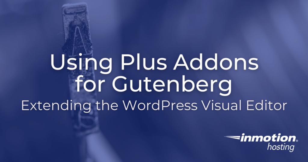 Plus Addons for Gutenberg plugin
