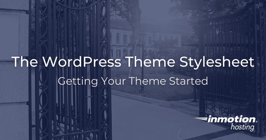 The WordPress theme stylesheet