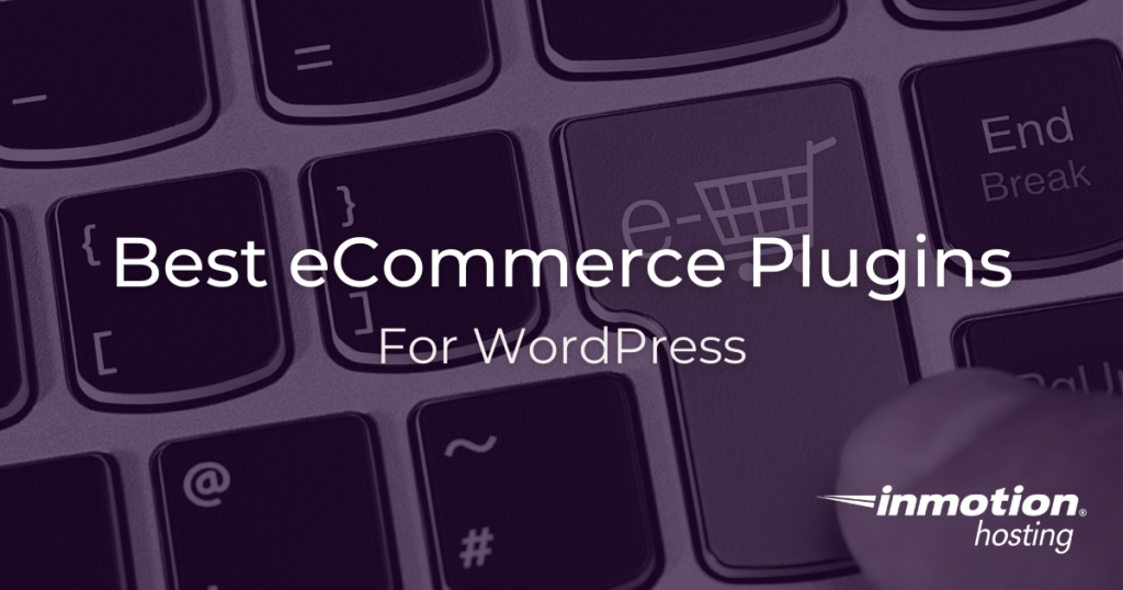 Which WordPress plugins are best for eCommerce