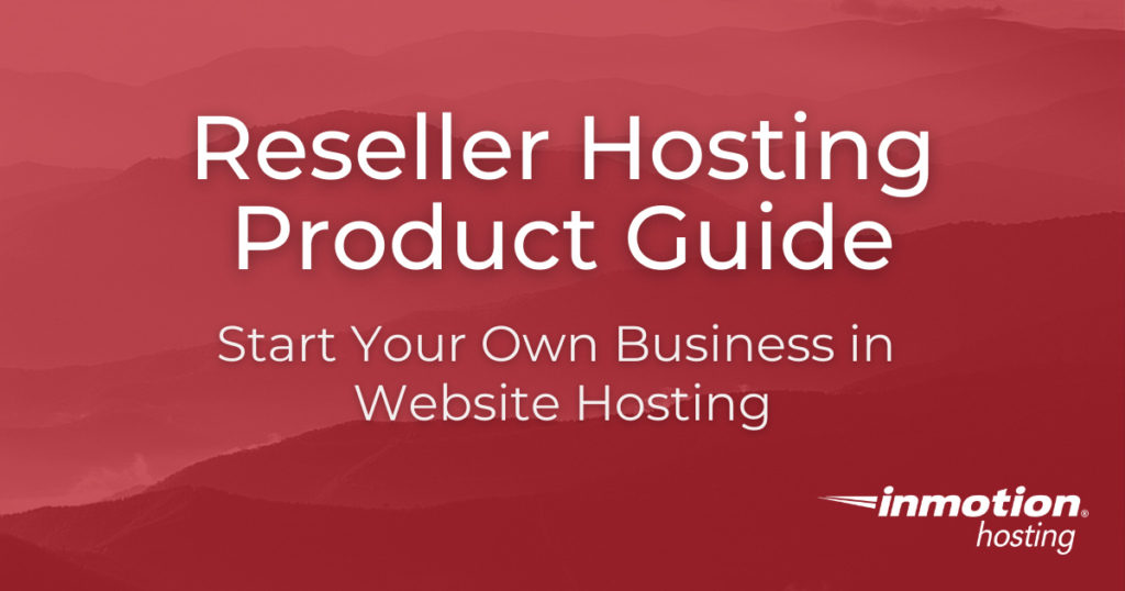 Reseller Hosting Product Guide pillar page image
