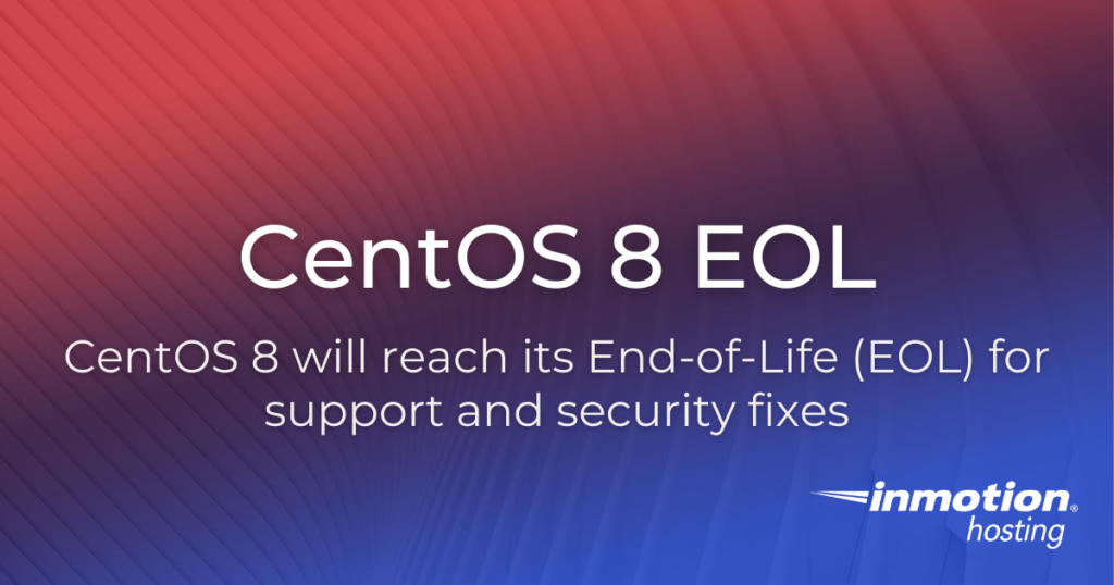 centos-8-eol-for-support-and-security-fixes