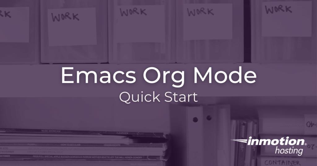 Emacs Org mode quick start