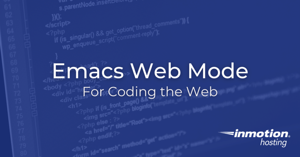 Emacs web mode for coding the web