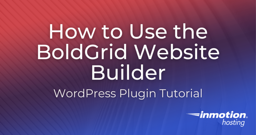 Using BoldGrid Website Builder