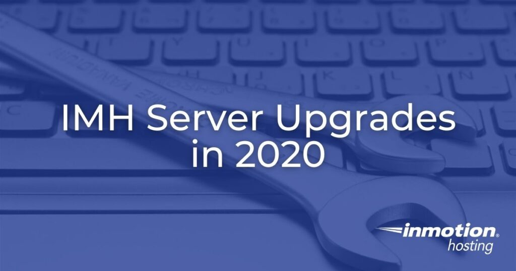 IMH Server Upgrades in 2020
