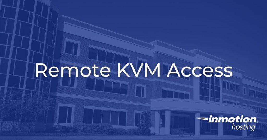 Remote KVM Hero Image