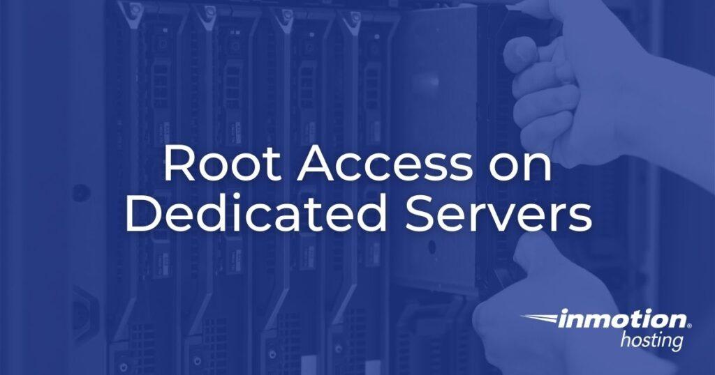 Root Access on Dedicated Servers Hero Image