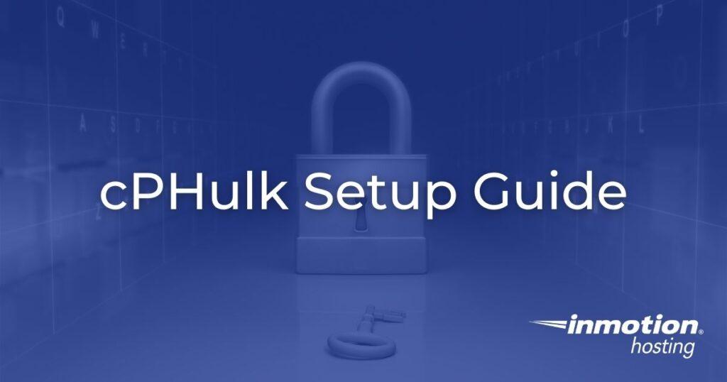 Enabling cPHulk Setup Guide Hero Image