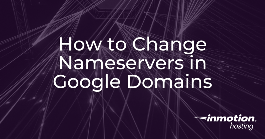 How to change nameservers in Google Domains - header image