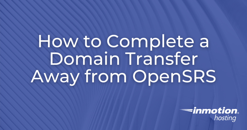 Domain Transfer away from OpenSRS - header graphic