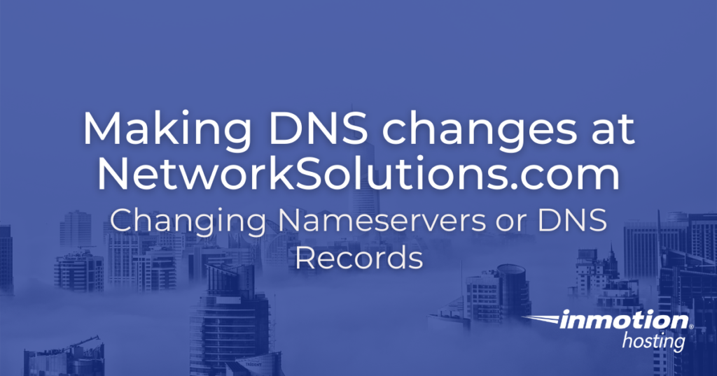 making DNS changes at Network Solutions header image