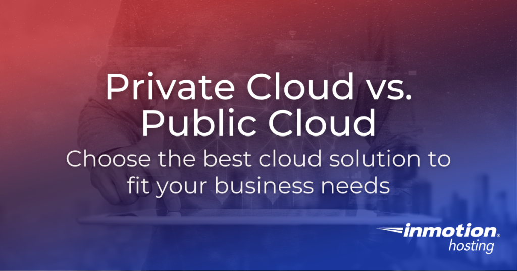 Why Move from Public Cloud to Private Cloud