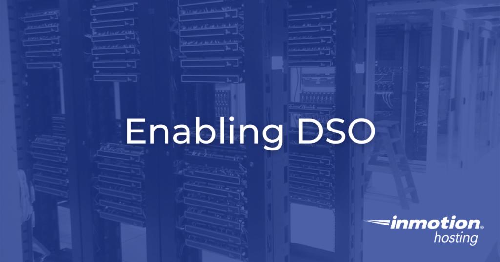 Enabling DSO Hero Image