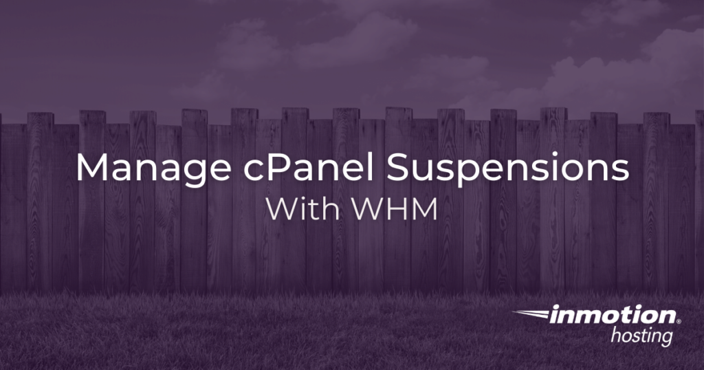 How to suspend cPanel accounts