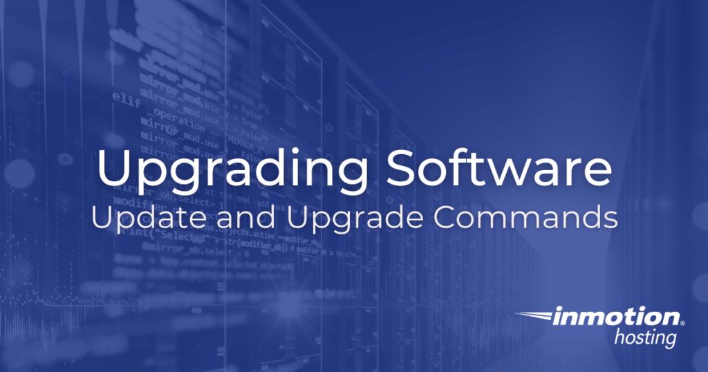 Upgrading Software Hero Image