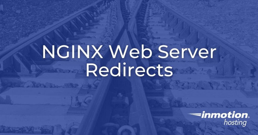 NGINX Redirects on NGINX Web Server