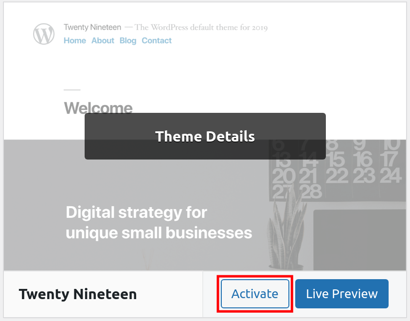 How to Change a WordPress Theme - Activate